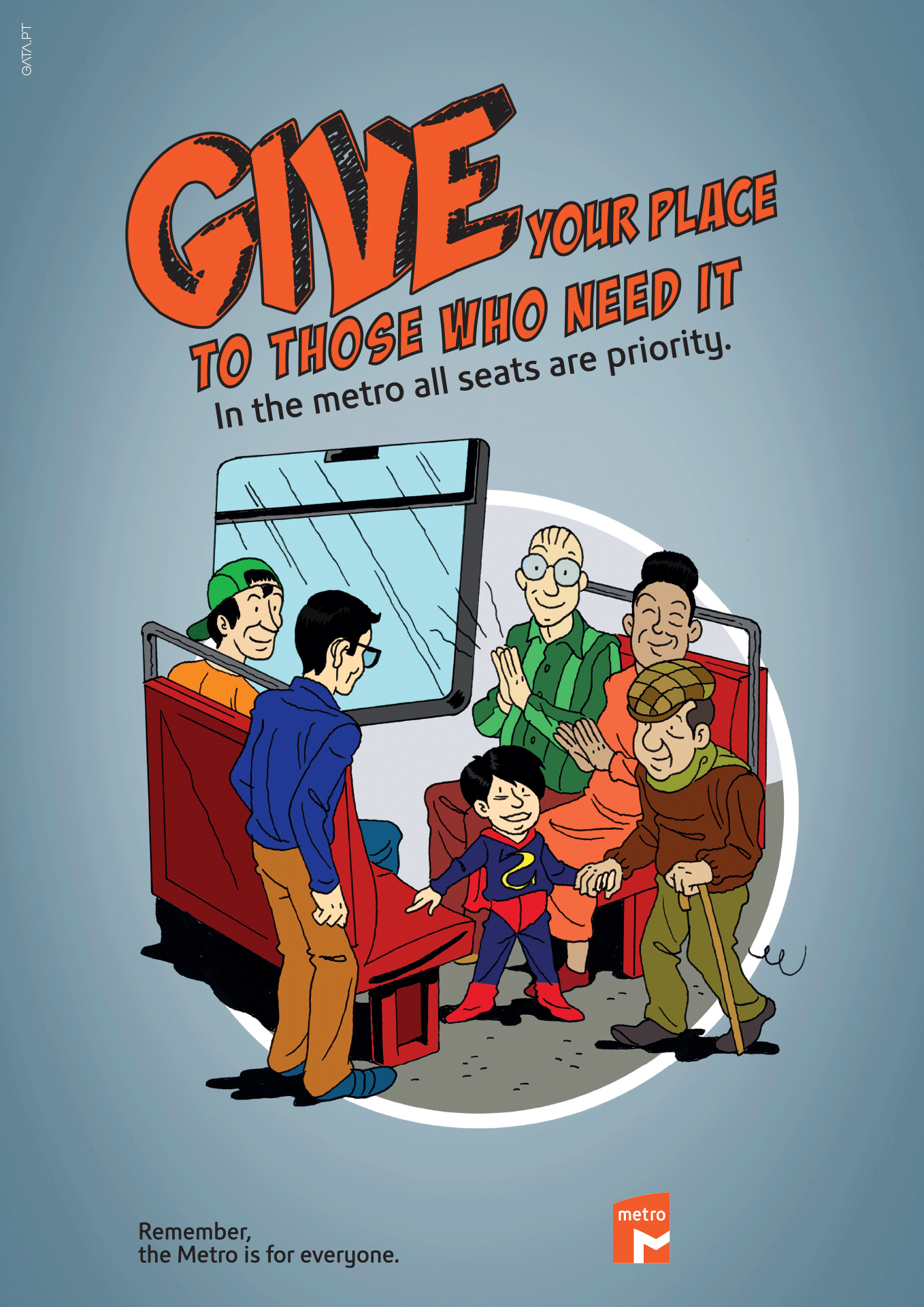 "Poster for the ""Remember, the Metro is for everyone"" campaign with a cartoon image remembering to give your place to those who need it, with the following message "" In the metro all seats are priority."""
