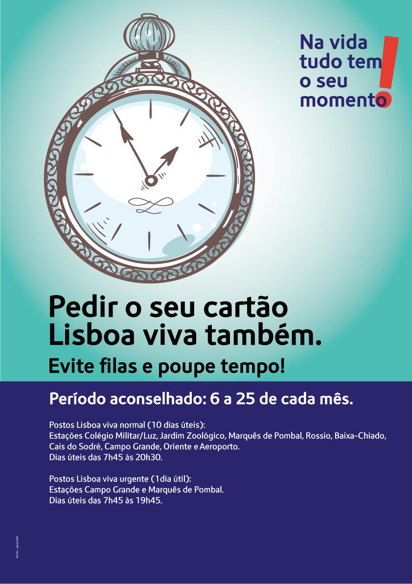 Na vida tudo tem o seu momento. Pedir o seu Lisboa Viva também. Evite filas e poupe tempo!